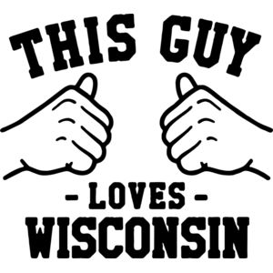 THIS GUY LOVES WISCONSIN Thumbnail
